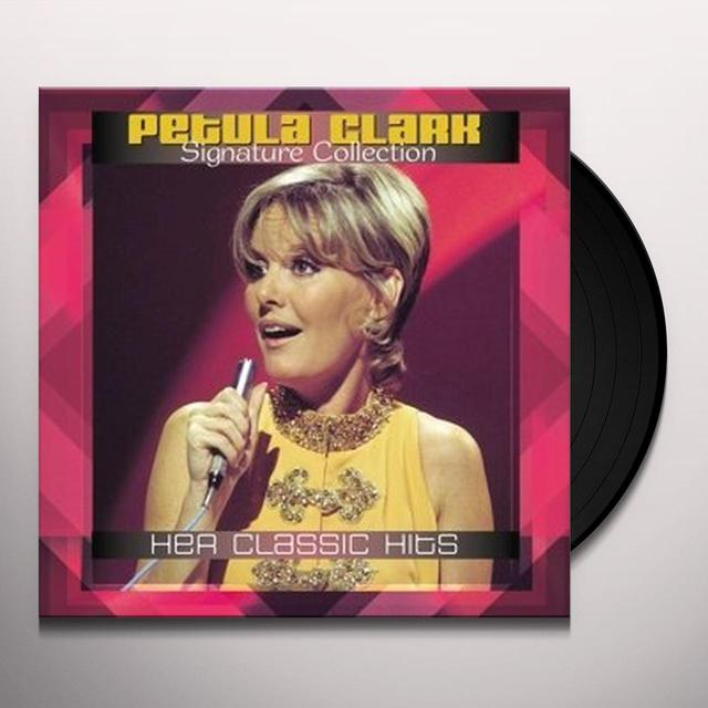 Petula Clark SIGNATURE COLLECTION: HER CLASSIC HITS Vinyl Record - Holland Import