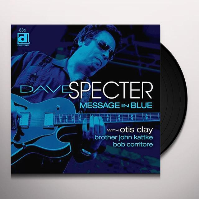 Dave Specter MESSAGE IN BLUE Vinyl Record