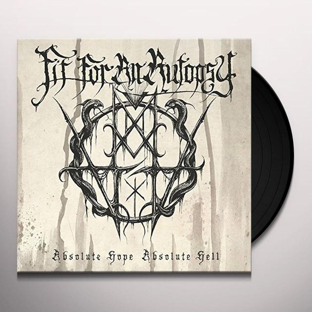 Fit For An Autopsy ABSOLUTE HOPE ABSOLUTE HELL Vinyl Record