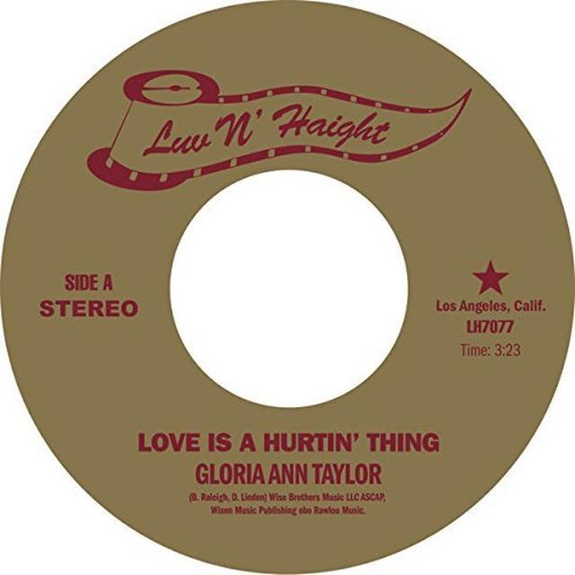 Gloria Ann Taylor LOVE IS A HURTIN' THING Vinyl Record