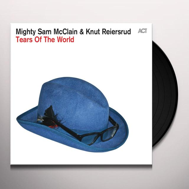 Knut Reiersrud & Mighty Sam McClain TEARS OF THE WORLD Vinyl Record - Gatefold Sleeve
