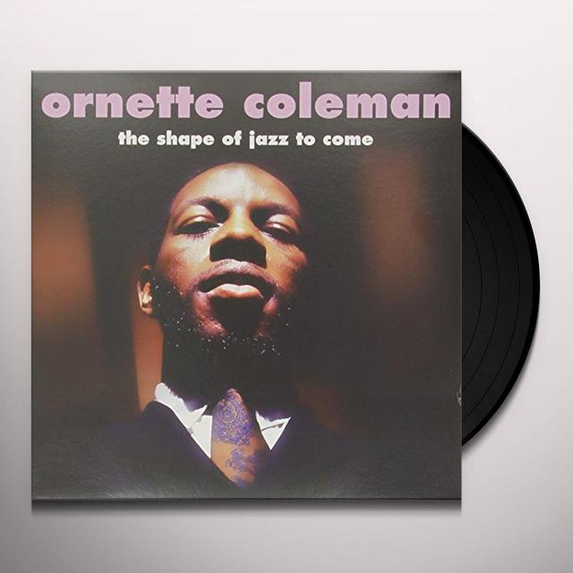 Ornette Coleman SHAPE OF JAZZ TO COME Vinyl Record - UK Import
