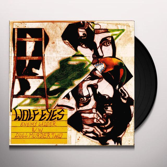 Wolf Eyes ENEMY LADDER / DULL MURDER TWO Vinyl Record