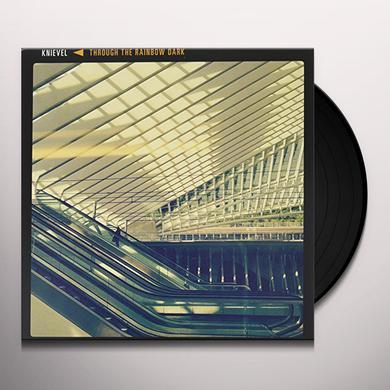 Knievel THROUGH THE RAINBOW DARK Vinyl Record