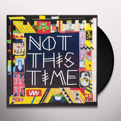 2 Bears NOT THIS TIME Vinyl Record
