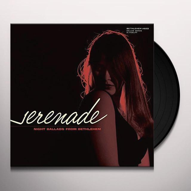 SERENADE-NIGHT BALLADS FROM BETHLEHEM / VARIOUS Vinyl Record