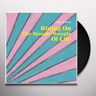 Jeppe Zeeberg RIDING ON THE BOOGIE WOOGIE OF LIFE Vinyl Record