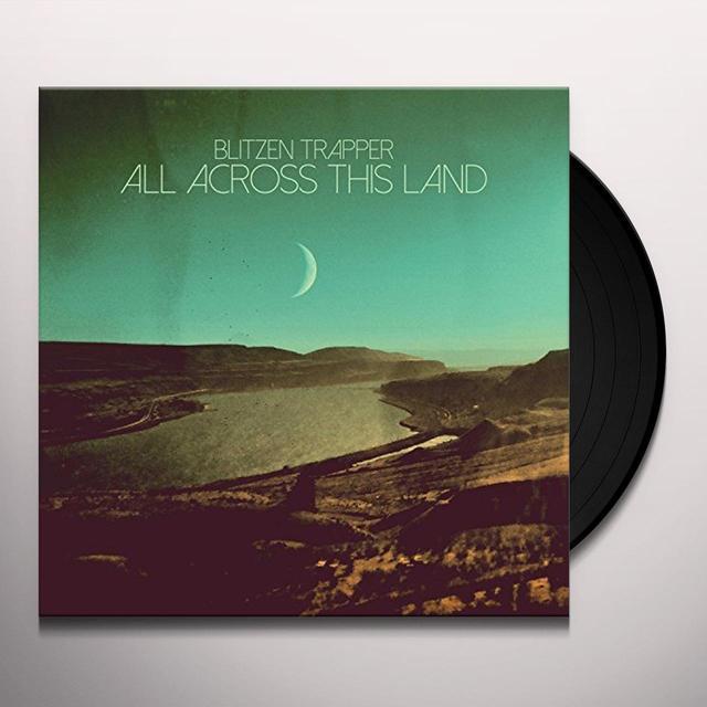 Blitzen Trapper ALL ACROSS THIS LAND Vinyl Record