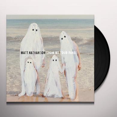 Matt Nathanson SHOW ME YOUR FANGS Vinyl Record