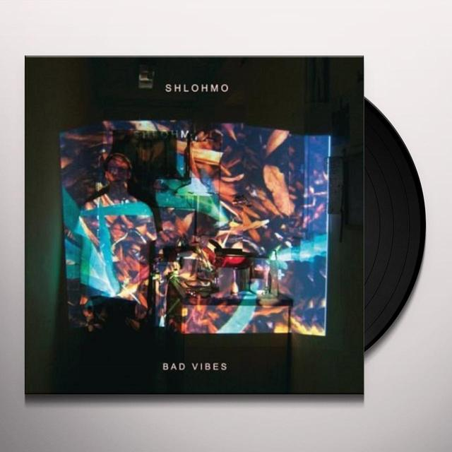 Shlohmo BAD VIBES Vinyl Record