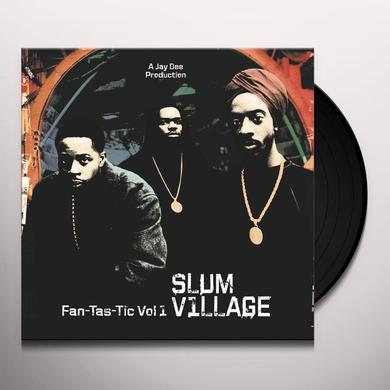 Slum Village FAN-TAS-TIC 1 Vinyl Record