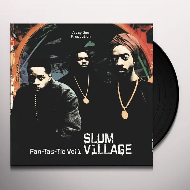 Slum Village FAN-TAS-TIC 1 Vinyl Record