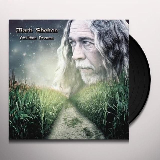 Mark Shelton OBSIDIAN DREAMS Vinyl Record
