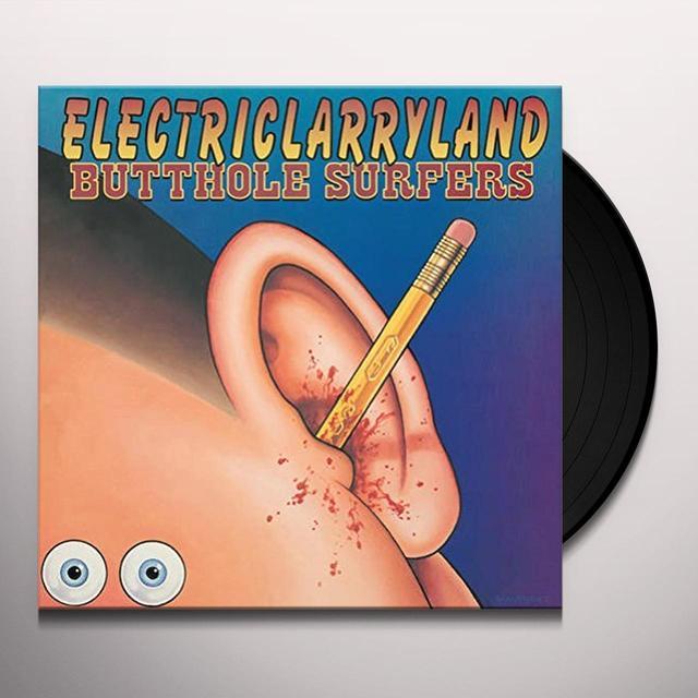 Butthole Surfers ELECTRICLARRYLAND Vinyl Record - 180 Gram Pressing