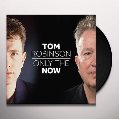 Tom Robinson ONLY THE NOW Vinyl Record