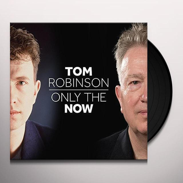 Tom Robinson ONLY THE NOW Vinyl Record - UK Import