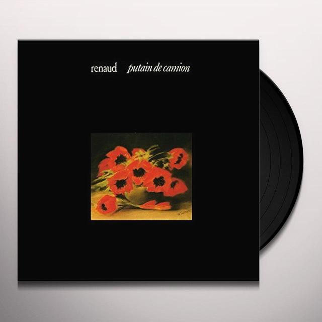 Renaud PUTAIN DE CAMION Vinyl Record