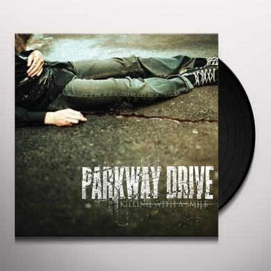 Parkway Drive KILLING WITH A SMILE Vinyl Record - UK Import
