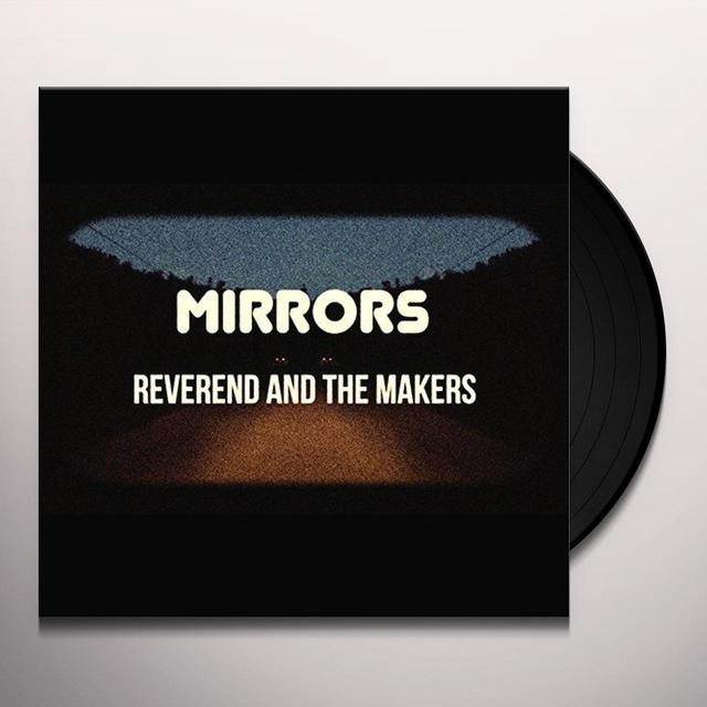 Reverend & The Makers MIRRORS Vinyl Record - UK Import