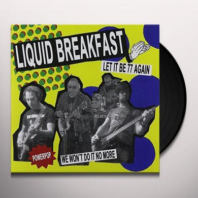 LIQUID BREAKFAST LET IT BE 77 AGAIN Vinyl Record - UK Import