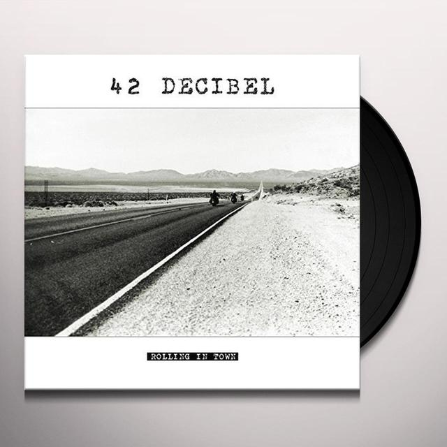 42 Decibel ROLLING IN TOWN (LP+CD) Vinyl Record - w/CD, UK Release