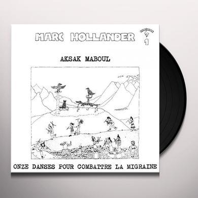 Aksak Maboul ONZE DANCES POUR COMBATTRE LA MIGRAINE Vinyl Record - UK Release