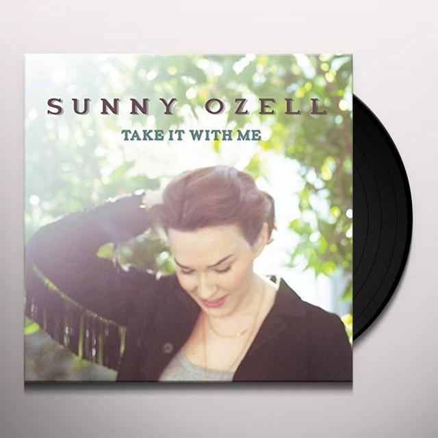 Sunny Ozell TAKE IT WITH ME Vinyl Record - UK Import