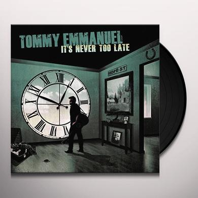 Tommy Emmanuel IT'S NEVER TOO LATE Vinyl Record