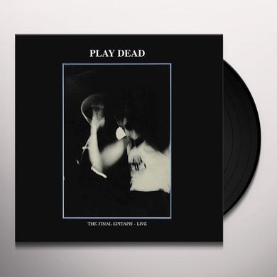 Play Dead FINAL EPITAPH Vinyl Record