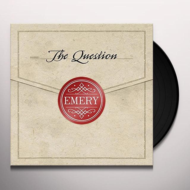 Emery QUESTION Vinyl Record