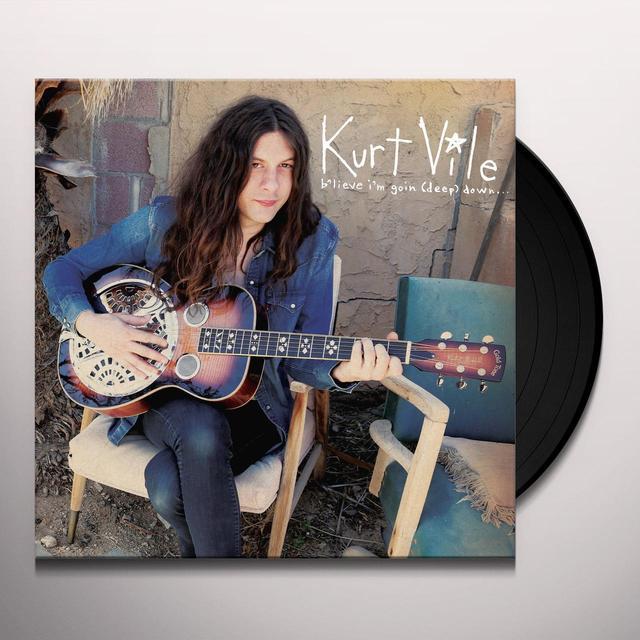 Kurt Vile B'LIEVE I'M GOIN (DEEP) DOWN Vinyl Record