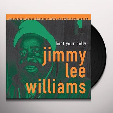 Jimmy Lee Williams HOOT YOUR BELLY Vinyl Record