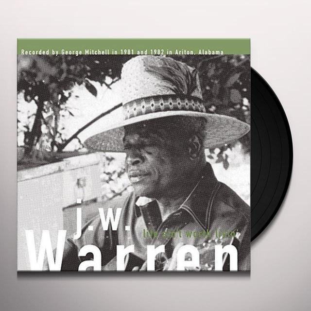 J.W. Warren LIFE AINT WORTH LIVIN Vinyl Record