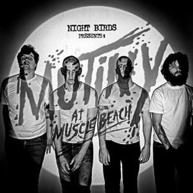 Night Birds MUTINY AT MUSCLE BEACH Vinyl Record