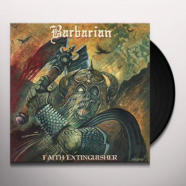 Barbarian FAITH EXTINGUISHER Vinyl Record