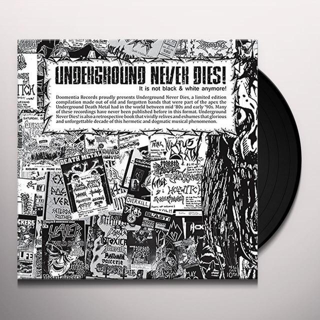 UNDERGROUND NEVER DIES / VARIOUS UNDERGROUND NEVER DIES Vinyl Record