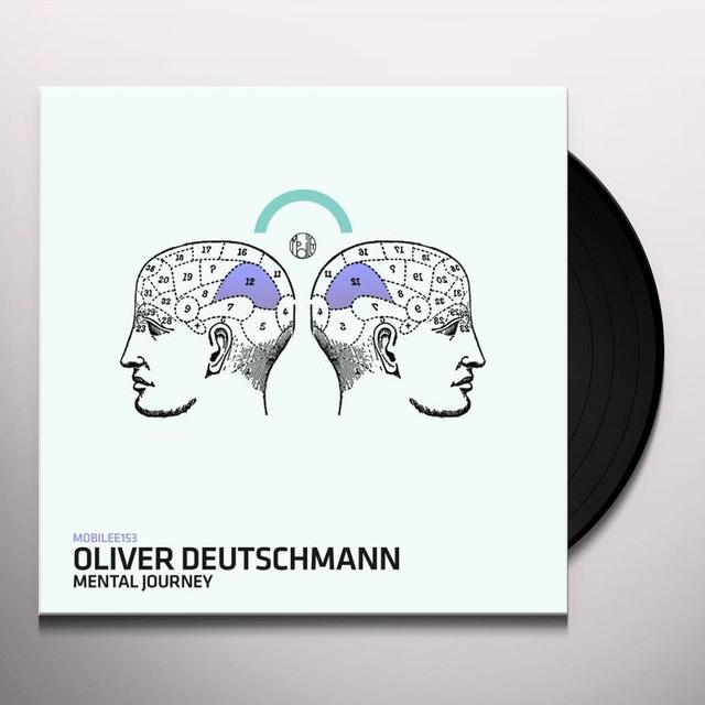 Oliver Deutschmann MENTAL JOURNEY Vinyl Record