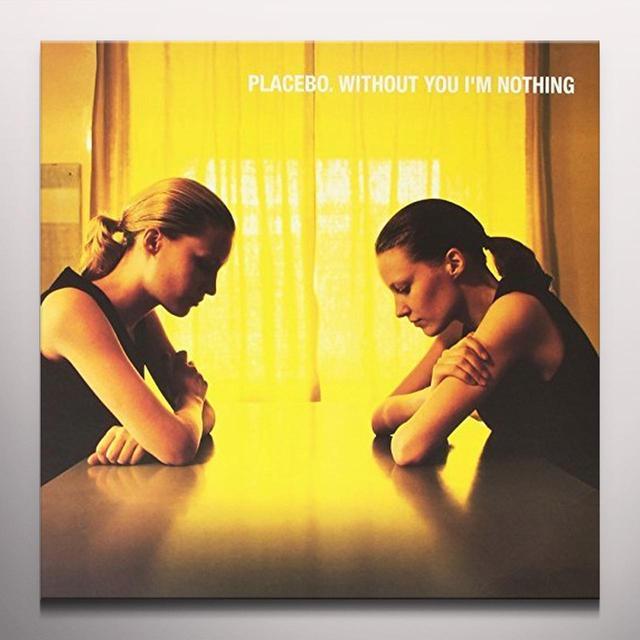 Placebo WITHOUT YOU I'M NOTHING Vinyl Record - Colored Vinyl, UK Import