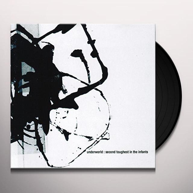 Underworld SECOND TOUGHEST IN THE INFANTS Vinyl Record - UK Release