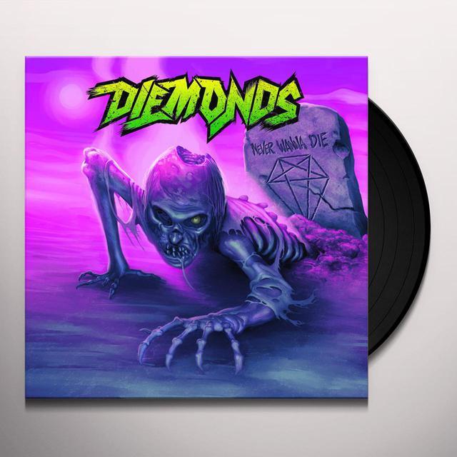Diemonds NEVER WANNA DIE Vinyl Record