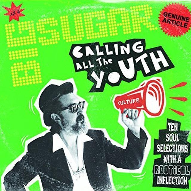 Big Sugar CALLING ALL THE YOUTH Vinyl Record