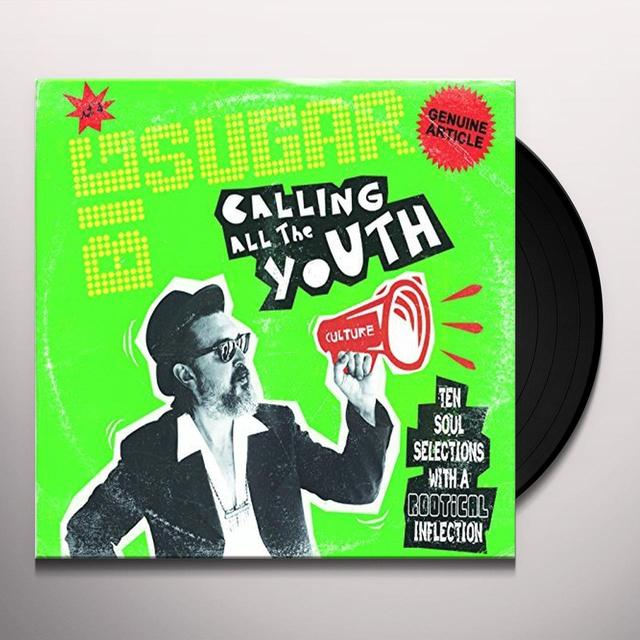 Big Sugar CALLING ALL THE YOUTH Vinyl Record - Canada Import