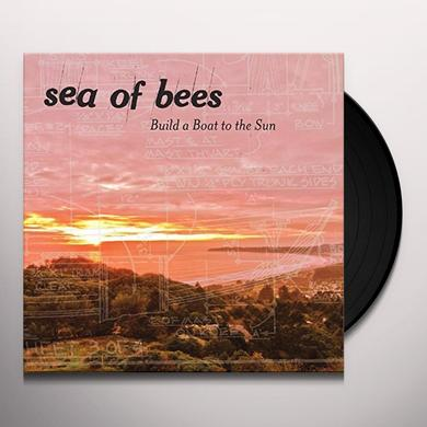 Sea Of Bees BUILD A BOAT TO THE SUN Vinyl Record