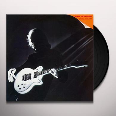 John Scofield STILL WARM Vinyl Record - 180 Gram Pressing, Holland Import