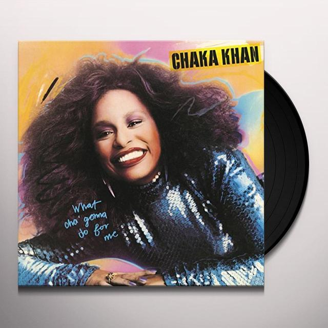 Chaka Khan WHATCHA GONNA DO FOR ME Vinyl Record