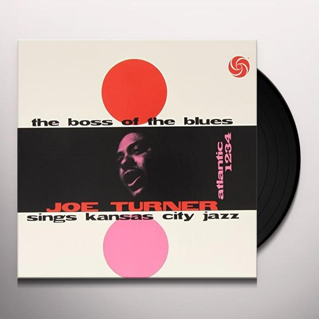 Big Joe Turner BOSS OF THE BLUES Vinyl Record - 180 Gram Pressing, Mono