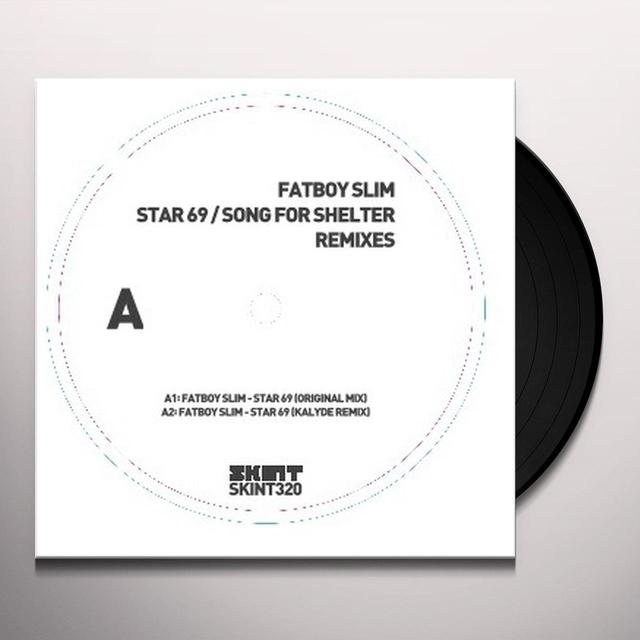 Fatboy Slim STAR 69 / SONG FOR SHELTER Vinyl Record