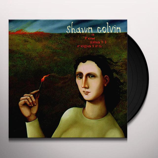 Shawn Colvin FEW SMALL REPAIRS Vinyl Record - 180 Gram Pressing