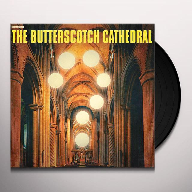 BUTTERSCOTCH CATHEDRAL Vinyl Record