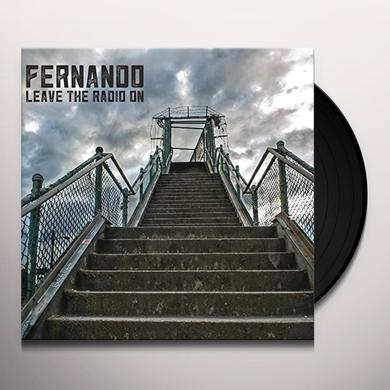 Fernando LEAVE THE RADIO ON Vinyl Record